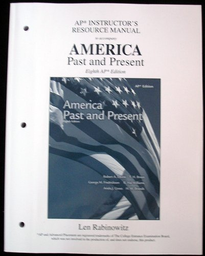 9780131347175: AP Instructor's Resource Manual to accompany American Past and Present 8th AP Ed.