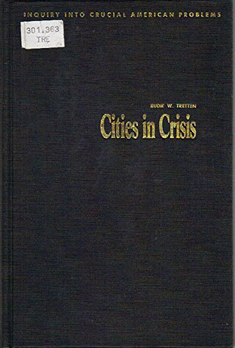 9780131347182: Cities in Crisis: Decay or Renewal? (Inquiry into Crucial American Problems)