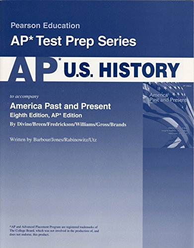 9780131347236: AP U.S. History For America Past and Present Eighth Advanced Placement Edition (Pearson Education Ap Test Prep Series)