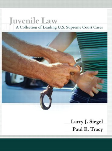 9780131347786: Juvenile Law: A Collection of Leading U.S. Supreme Court Cases
