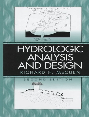 9780131349582: Hydrologic Analysis and Design (2nd Edition)