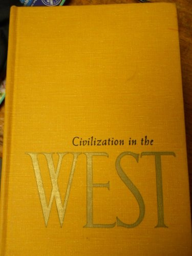 9780131350045: Civilization in the West