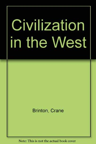 9780131350120: Civilization in the West