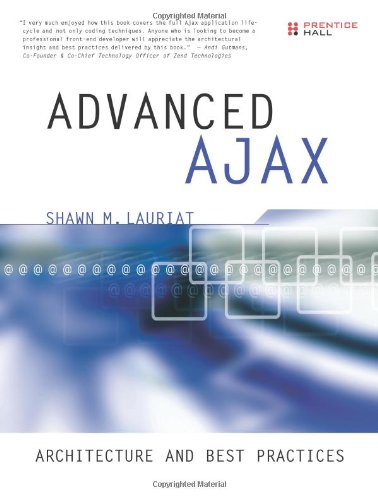 9780131350649: Advanced Ajax: Architecture and Best Practices
