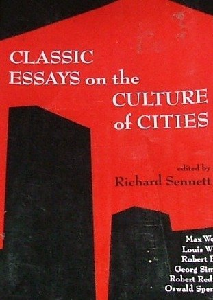 9780131351943: Classic Essays on the Culture of Cities
