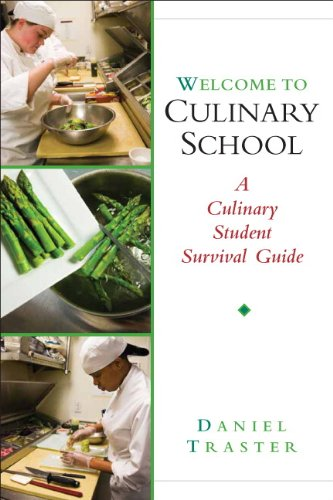 9780131352063: Welcome to Culinary School: A Culinary Student Survival Guide