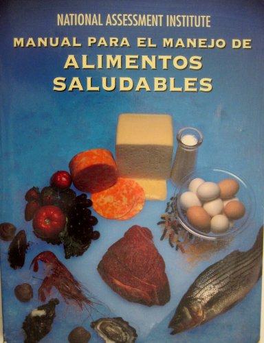 9780131352384: National Assessment Institute Manual Para El Manejo De Alimentos Saludables