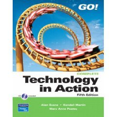 9780131354944: Technology in Action (GO!) ~ Annotated Instructor Edition / 5th Edition (Introductory Technology in