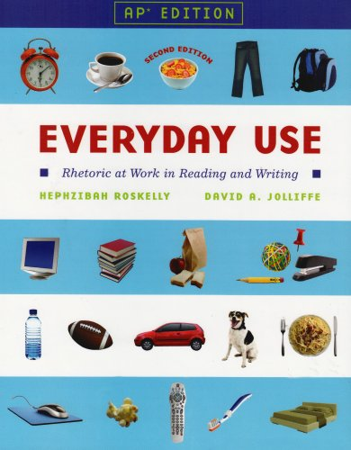 9780131355286: Everyday Use: Rhetoric at Work in Reading and Writing: AP Edition