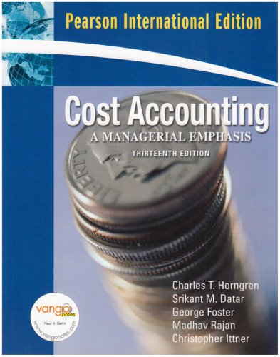 9780131355583: Cost Accounting: International Version: A Managerial Emphasis