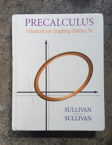 9780131356948: Precalculus: Enhanced with Graphing Utilities