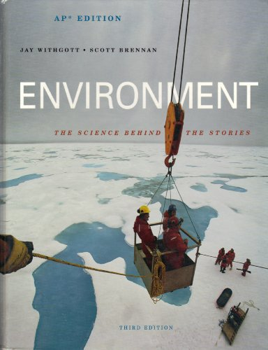 Environment: The Science Behind the Stories: Withgott, Jay; Brennan, Scott