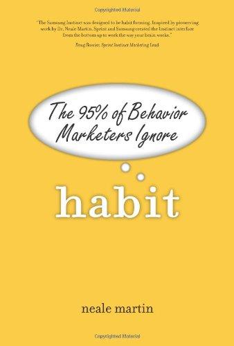 9780131357952: Habit: The 95% of Behavior Marketers Ignore