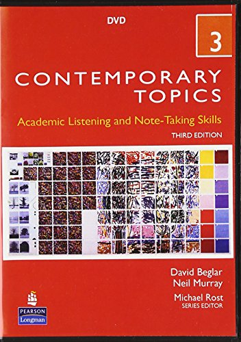 9780131358102: Contemporary Topics 3: Academic Listening and Note-Taking Skills, 3rd Edition