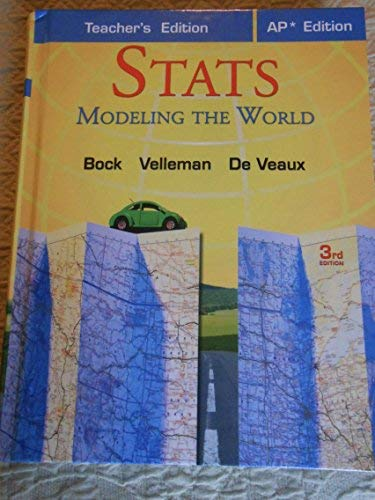9780131359598: Stats: Modeling the World, Teacher's Edition, AP* Edition
