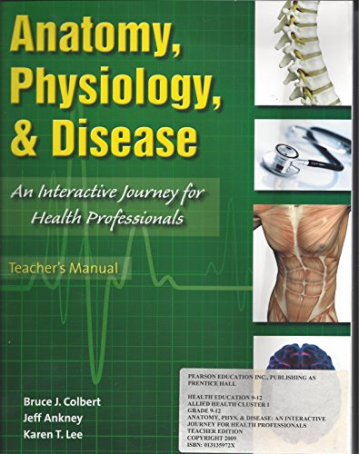 9780131359727: Anatomy, Physiology, and Disease, an Interactive Journey for Health Professionals, Teacher Manual