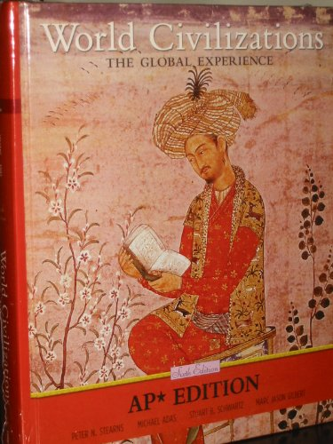 9780131360204: World Civilizations : The Global Experience AP Edition