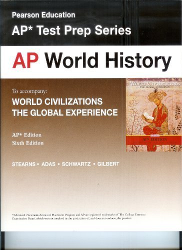 9780131360211: AP World History Test Prep Series to Accompany World Civilizations the Global Experience