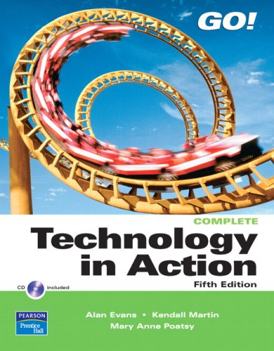 9780131361010: Technology In Action, Complete Value Package (includes MyITLab for GO! with Microsoft Office 2007)