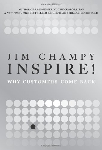 9780131361881: Inspire!: Why Customers Come Back