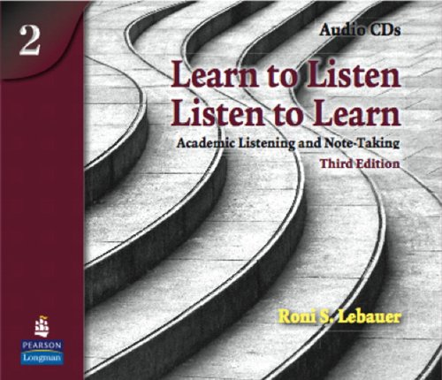 9780131361935: Learn to Listen, Listen to Learn 2: Academic Listening and Note-Taking, Classroom Audio CD
