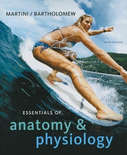 9780131362161: By Martini, Frederic H., Bartholomew, Edwin F. Essentials of Anatomy & Physiology (5th Edition) (2009) Hardcover