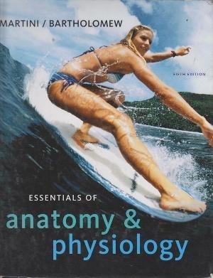 9780131362161: Essentials of Anatomy & Physiology