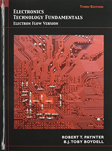9780131362567: Electronics Technology Fundamentals: Electron Flow Version with Lab Manual (3rd Edition)