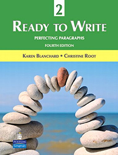 9780131363328: Ready to Write 2: Perfecting Paragraphs (4th Edition)