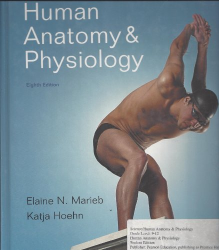 Human Anatomy and Physiology: N., Elaine; Hoehn, Katja Marieb