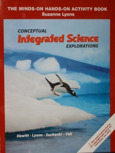 9780131363564: Conceptual Integrated Science Explorations: The Minds-On Hands-On Activity Book, Suzanne Lyons