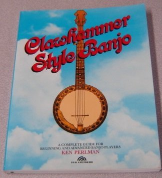 9780131363663: Clawhammer Style Banjo: A Complete Guide for Beginning and Advanced Banjo Players
