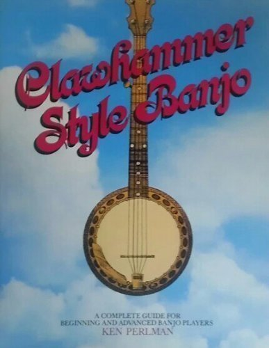 9780131363748: Clawhammer style banjo: A complete guide for beginning & advanced banjo players