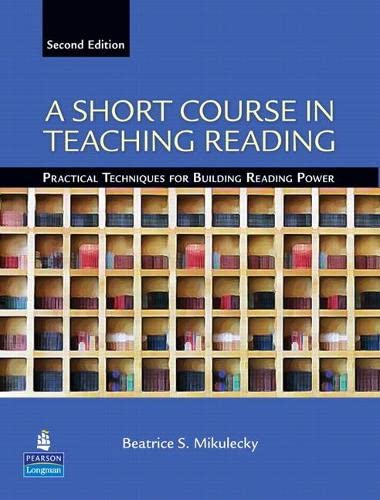 9780131363854: A Short Course in Teaching Reading: Practical Techniques for Building Reading Power (2nd Edition)