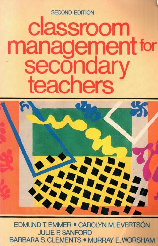 9780131364332: Classroom Management for Secondary Teachers