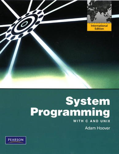 9780131364516: System Programming with C and Unix: International Version: With C and Unix: International Edition