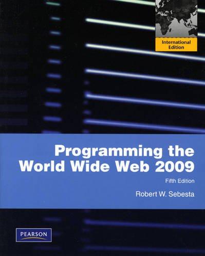 9780131364769: Programming the World Wide Web