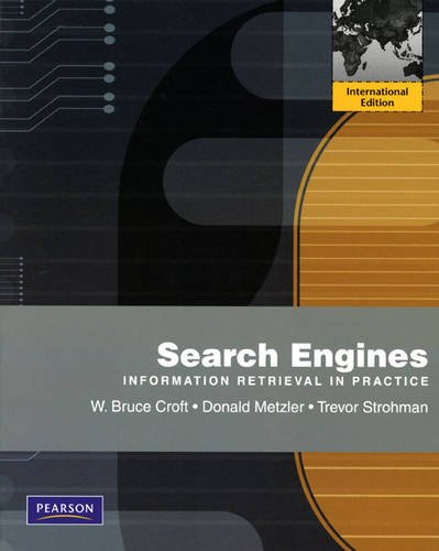 9780131364899: Search Engines: Information Retrieval in Practice: International Edition