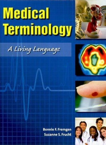 9780131365544: Medical Terminology: A Living Language