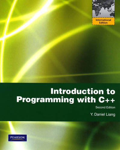 9780131365872: Introduction to Programming with C++: International Edition