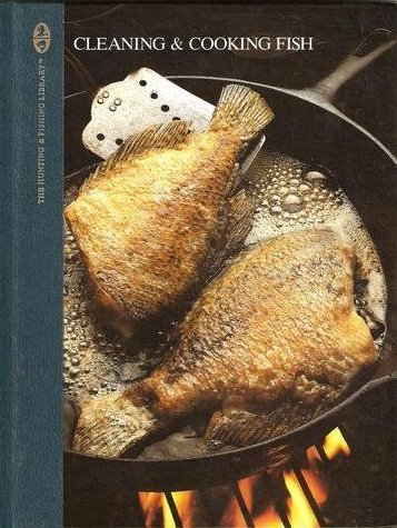 9780131365995: Cleaning and Cooking Fish (The Hunting and Fishing Library)
