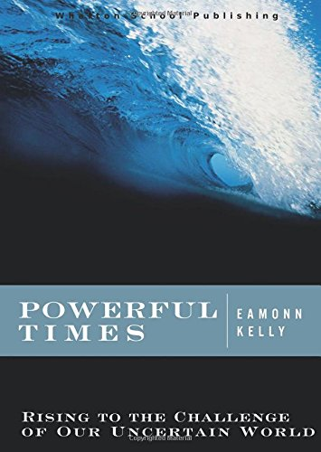 9780131366244: Powerful Times: Rising to the Challenge of Our Uncertain World (paperback)