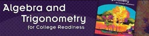 Algebra and Trigonometry for College Readiness: lial, john hornsby