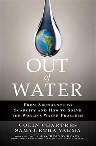 9780131367265: Out of Water: From Abundance to Scarcity and How to Solve the World's Water Problems