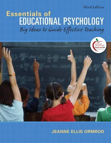 9780131367272: Essentials of Educational Psychology: Big Ideas to Guide Effective Teaching (3rd Edition)