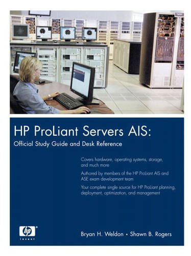 9780131367371: HP ProLiant Servers AIS: Official Study Guide and Desk Reference (paperback)