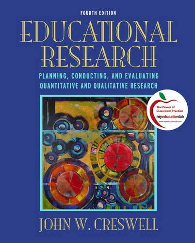 9780131367395: Educational Research: Planning, Conducting, and Evaluating Quantitative and Qualitative Research (4th Edition)