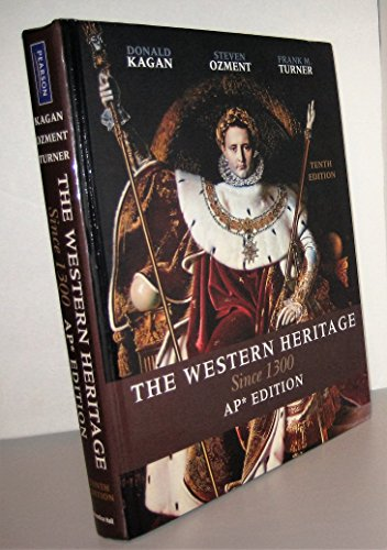 9780131367616: The Western Heritage: Since 1300: AP Version
