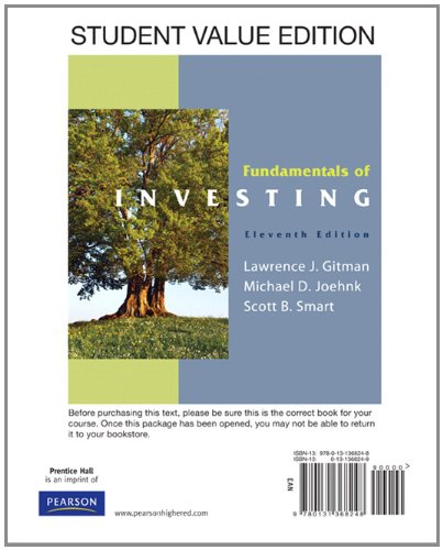 Fundamentals of Investing, Student Value Edition (11th Edition) (The Prentice Hall Series in Finance) (0131368249) by Gitman, Lawrence J.; Joehnk, Michael D.; Smart, Scott B.