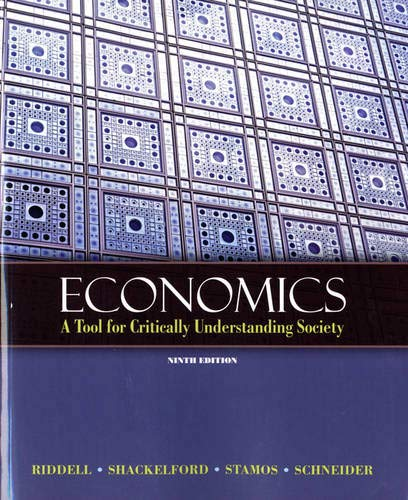 9780131368491: Economics: A Tool for Critically Understanding Society (Pearson Series in Economics)
